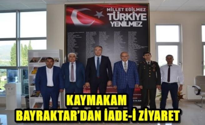 KAYMAKAM BAYRAKTAR'DAN İADE-İ ZİYARET