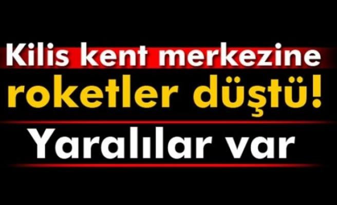 Kilis kent merkezine roketler düştü! 12 yaralı