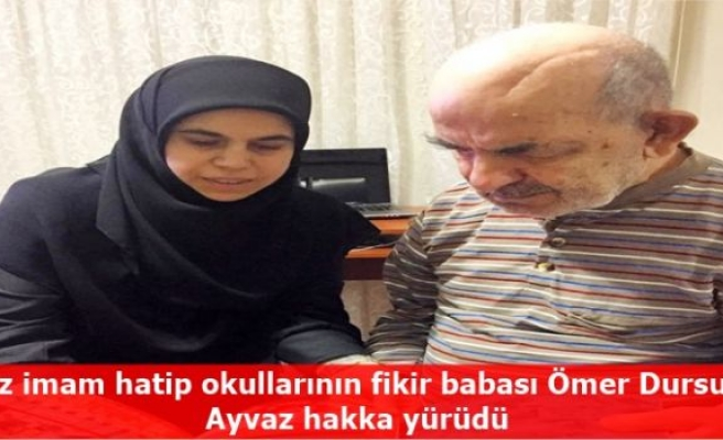 Kız imam hatip okullarının fikir babası Ömer Dursun Ayvaz hakka yürüdü