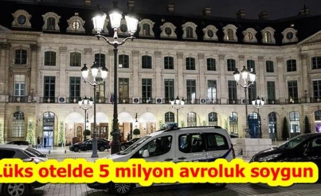 Lüks otelde 5 milyon avroluk soygun