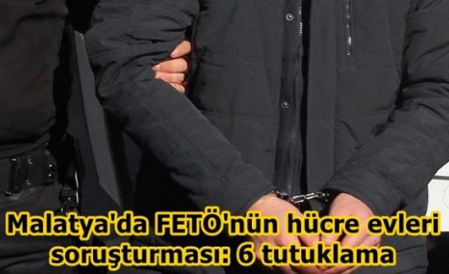 Malatya'da FETÖ'nün hücre evleri soruşturması: 6 tutuklama