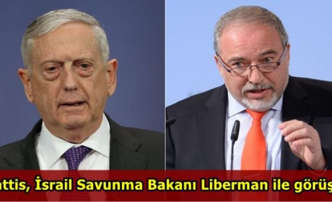 Mattis, İsrail Savunma Bakanı Liberman ile görüştü