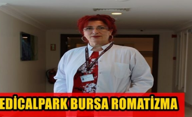 MEDİCALPARK BURSA ROMATİZMA