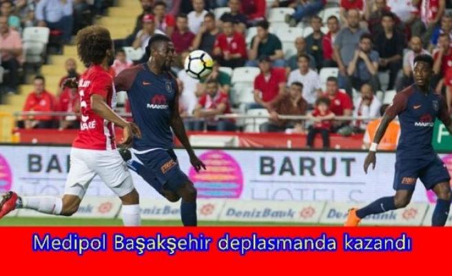 Medipol Başakşehir deplasmanda kazandı