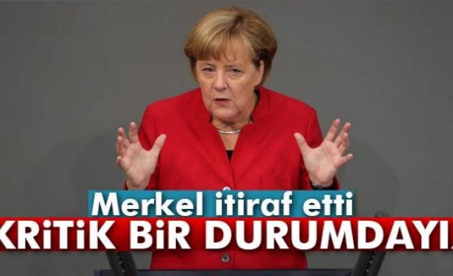 Merkel: 'Kritik bir durumdayız'