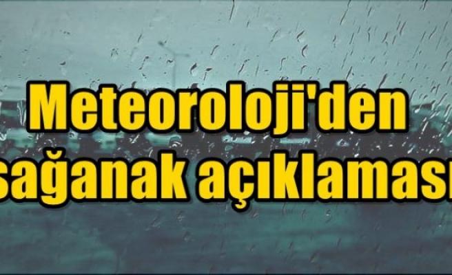 Meteoroloji'den sağanak açıklaması