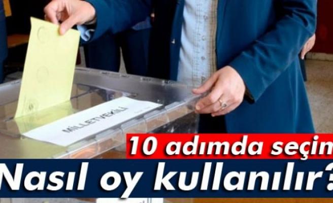 Nasıl oy kullanılır? 10 adımda seçim