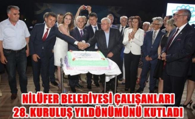 Nilüfer Belediyesi çalışanları 28.Kuruluş yıl dönümünü kutladı