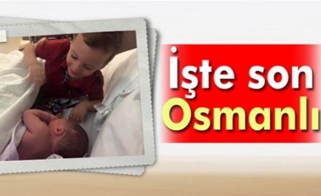 Osmanlı hanedanına yeni üye
