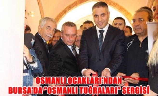 Osmanlı ocaklarından Bursa'da '' Osmanlı Tuğraları'' sergisi