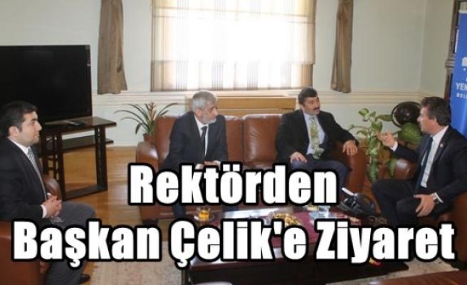 Rektörden Başkan Çelik'e Ziyaret
