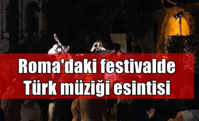 Roma'daki festivalde Türk müziği esintisi