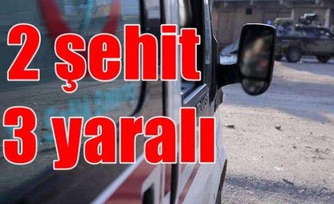 Şırnak'ta el yapımı patlayıcı infilak ettirildi: 2 şehit, 3 yaralı