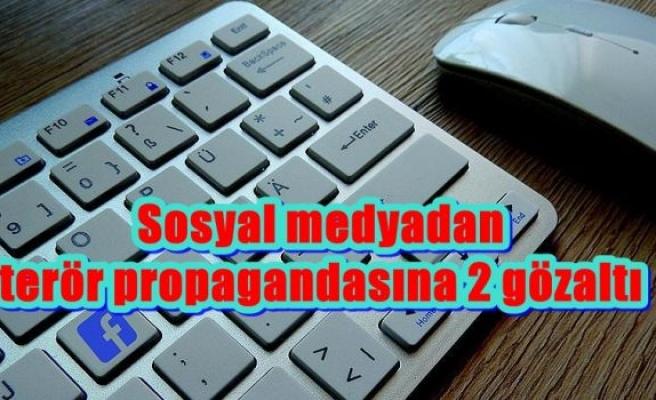 Sosyal medyadan terör propagandasına 2 gözaltı