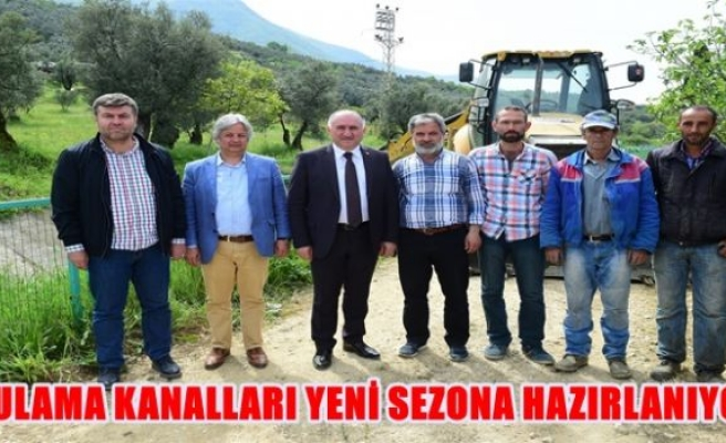 SULAMA KANALLARI YENİ SEZONA HAZIRLANIYOR