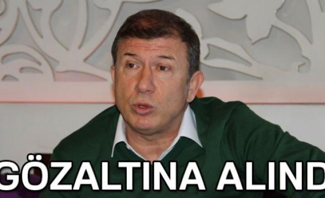 TANJU ÇOLAK GÖZALTINA ALINDI!