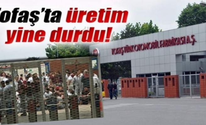 Tofaş Otomobil Fabrikası'nda işçiler üretimi yine durdurdu