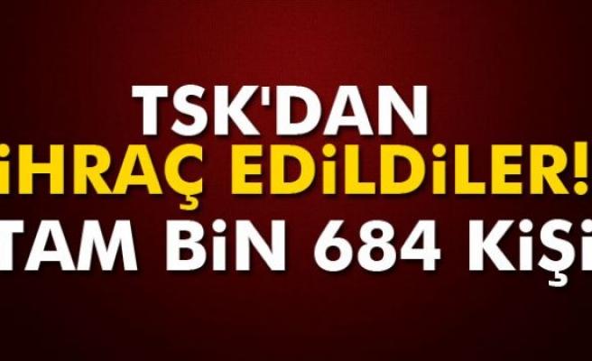 TSK'dan ihraç edildiler: Tam bin 684 kişi