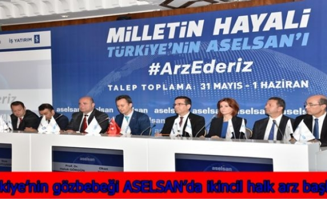 Türkiye'nin gözbebeği ASELSAN'da ikincil halk arz başlıyor