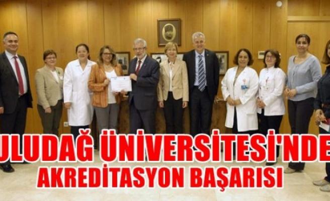 Uludağ Üniversitesi'nde Akleditasyon Başarısı