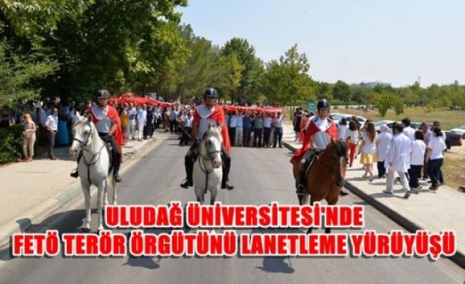 Uludağ Üniversitesi'nde FETÖ/PDY terörünü lanetleme yürüyüşü