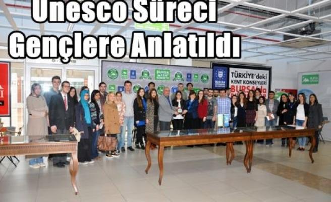 Unesco Süreci Gençlere Anlatıldı
