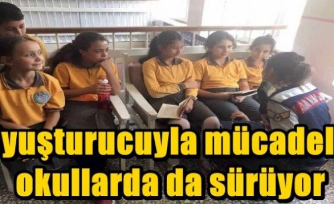 Uyuşturucuyla mücadele okullarda da sürüyor