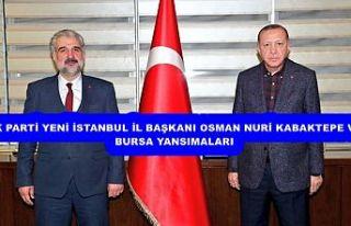 AK PARTİ YENİ İSTANBUL İL BAŞKANI OSMAN NURİ...