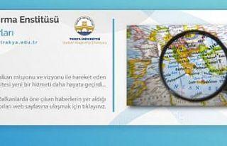 """Trakya Üniversitesi, Balkanlardaki gelişmeleri """"Balkan..."""