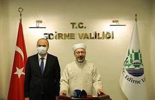 Diyanet İşleri Başkanı Erbaş Edirne Valisi Canalp'ı...
