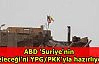 ABD 'Suriye'nin geleceği'ni YPG/PKK'yla hazırlıyor