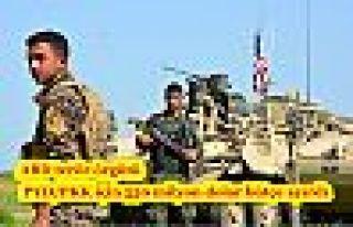 ABD terör örgütü PYD/PKK için 550 milyon dolar...