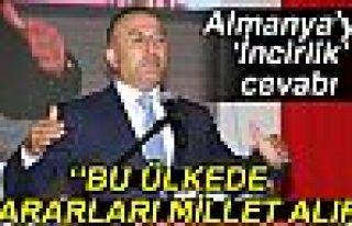 ALMANYA'YA İNCİRLİK CEVABI!