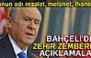 BAHÇELİ'DEN ZEHİR ZEMBEREK AÇIKLAMALAR!