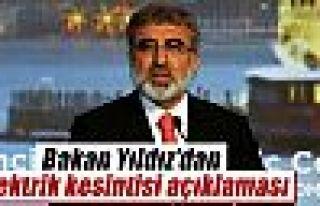 Bakan Taner Yıldız'dan elektrik kesintisi açıklaması