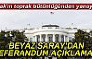 Beyaz Saray'dan referandum açıklaması: 'Irak'ın...