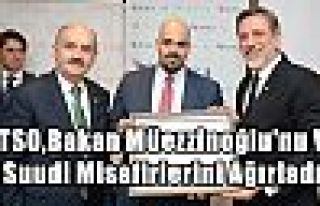 BTSO,Bakan Müezzinoğlu'nu Ve Suudi Misafirlerini...