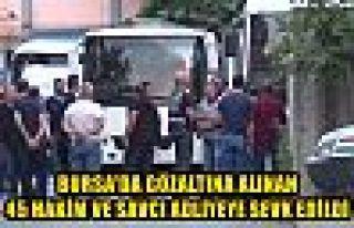 Bursa'da gözaltına alınan 45 hakim ve savcı...