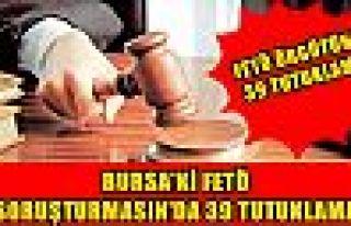 Bursa'daki FETÖ soruşturmasında 39 tutuklama