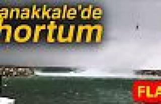 ÇANAKKALE'DE HORTUM!