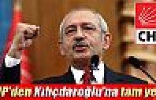 CHP'den Kılıçdaroğlu'na tam yetki