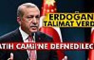 Erdoğan talimat verdi! Fatih Camii'ne defnedilecek