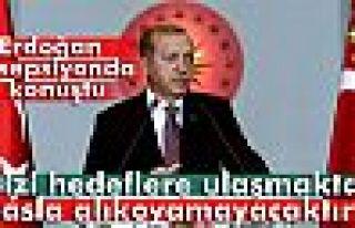 Erdoğan: 'Terör olayları bizi hedeflere ulaşmaktan...
