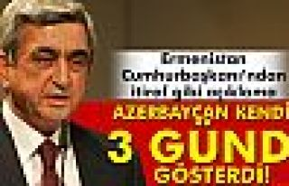 Ermenistan Cumhurbaşkanı Sarkisyan'dan itiraf gibi...