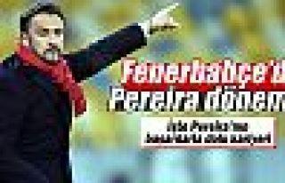 Fenerbahçe'de Pereira dönemi