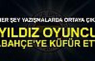 FENERBAHÇE'YE KÜFÜR ETTİ!