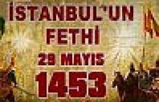 İstanbul'un FETHİ'nin 565. Yıldönümü MÜBAREK...