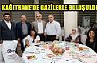 KAĞITHANE'DE GAZİLERLE BULUŞULDU