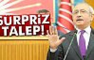 Kılıçdaroğlu'ndan sürpriz talep!