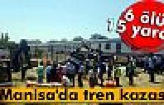 Manisa'da tren kazası: 6 ölü